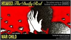 tdr00325-161003-the-daily-red-cartoon-war-child-despair-syria-war-by-lyonn-redd-artist-lyonnreddcom-a-d1610-960x549-png24tiny